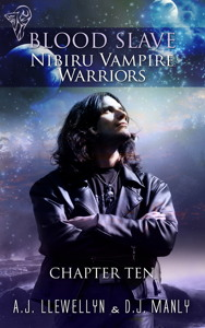 Blood Slave: Nibiru Vampire Warriors Ch 10