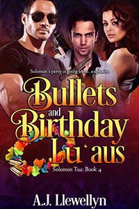 Bullets and Birthday Lu'aus