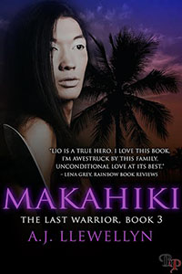 Makahaiki: The Last Warrior Book 3